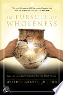 In Pursuit of Wholeness