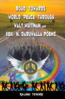 Road Towards World Peace Through Walt Whitman and Keki N. Daruwalla Poems Pdf/ePub eBook