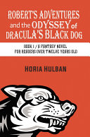 Robert   s Adventures and the Odyssey of Dracula   s Black Dog
