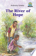 Books - Junior African Writers Series Lvl 3: River of Hope, The | ISBN 9780435892517