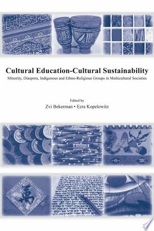 Download Cultural Education - Cultural Sustainability Free Books - Dlebooks.net