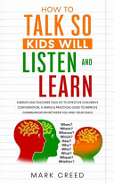 How to Talk  So Kids Will Listen   Learn Book