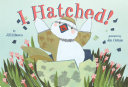 I Hatched! Pdf/ePub eBook