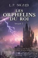 Pdf Les Orphelins du roi - Intégrale 2 Telecharger
