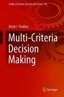 Multi Criteria Decision Making