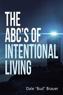 The ABC'S Of Intentional Living