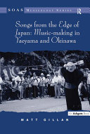 Pdf Songs from the Edge of Japan: Music-making in Yaeyama and Okinawa Telecharger