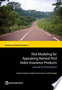 Risk Modeling for Appraising Named Peril Index Insurance Products