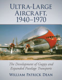 Ultra-Large Aircraft, 1940-1970
