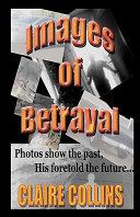Images of Betrayal