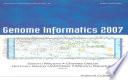 Genome Informatics 2007