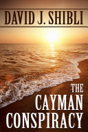 The Cayman Conspiracy
