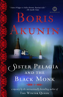 Sister Pelagia and the Black Monk