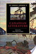The Cambridge Companion to Canadian Literature Book