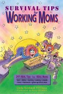 Survival Tips for Working Moms