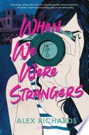 When We Were Strangers Book