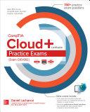 CompTIA Cloud  Certification Practice Exams  Exam CV0 002