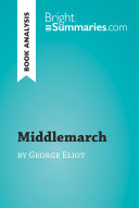 Middlemarch By George Eliot Book Analysis