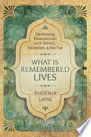 What Is Remembered Lives