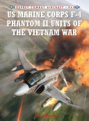 US Marine Corps F 4 Phantom II Units of the Vietnam War