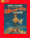 Pdf Jimmy Zangwow's Out-of-This-World Moon-Pie Adventure