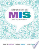 Experiencing MIS, Third Canadian Edition,