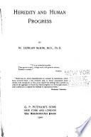 Heredity and Human Progress