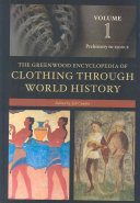 The Greenwood Encyclopedia of Clothing Through World History Book