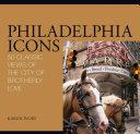 Philadelphia Icons Pdf/ePub eBook