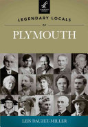 Legendary Locals of Plymouth
