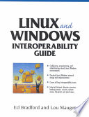 """""""Linux and Windows Interoperability Guide"""" by Ed Bradford, Lou Mauget"""
