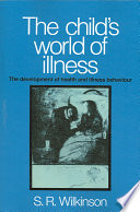 The Child s World of Illness