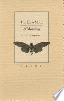 The Blue Moth of Morning