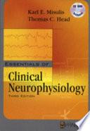 Essentials of Clinical Neurophysiology