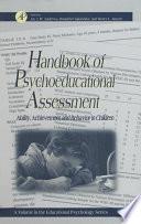 Handbook of Psychoeducational Assessment