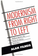 Modernism from Right to Left: Wallace Stevens, the Thirties, ...