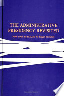 Administrative Presidency Revisited  The