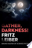 Read Online Gather, Darkness! For Free