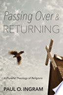 Passing Over and Returning