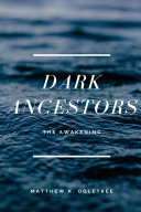 Dark Ancestors