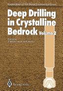 Deep Drilling in Crystalline Bedrock