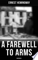 A Farewell to Arms (Unabridged)