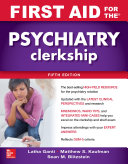 First Aid for the Psychiatry Clerkship  Fifth Edition Book