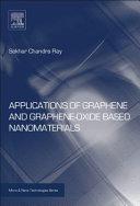 Applications of Graphene and Graphene Oxide Based Nanomaterials