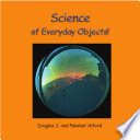 Science of Everyday Objects!
