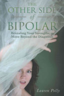 The Other Side of Bipolar