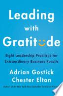 Leading With Gratitude Book PDF