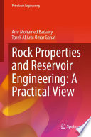 Rock Properties and Reservoir Engineering: A Practical View