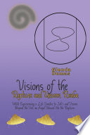 Visions of the Rapture and Unseen Realm