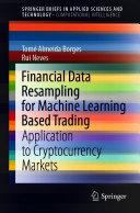 Financial Data Resampling for Machine Learning Based Trading